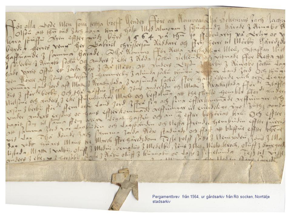 Pergamentbrev från 1564, ur gårdsarkiv från Rö socken, Norrtälje stadsarkiv