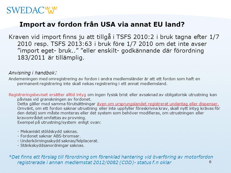 Import av fordon från USA via annat EU land.