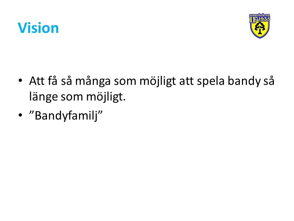 Umedalens IF Bandy – En sektion på framväxt.