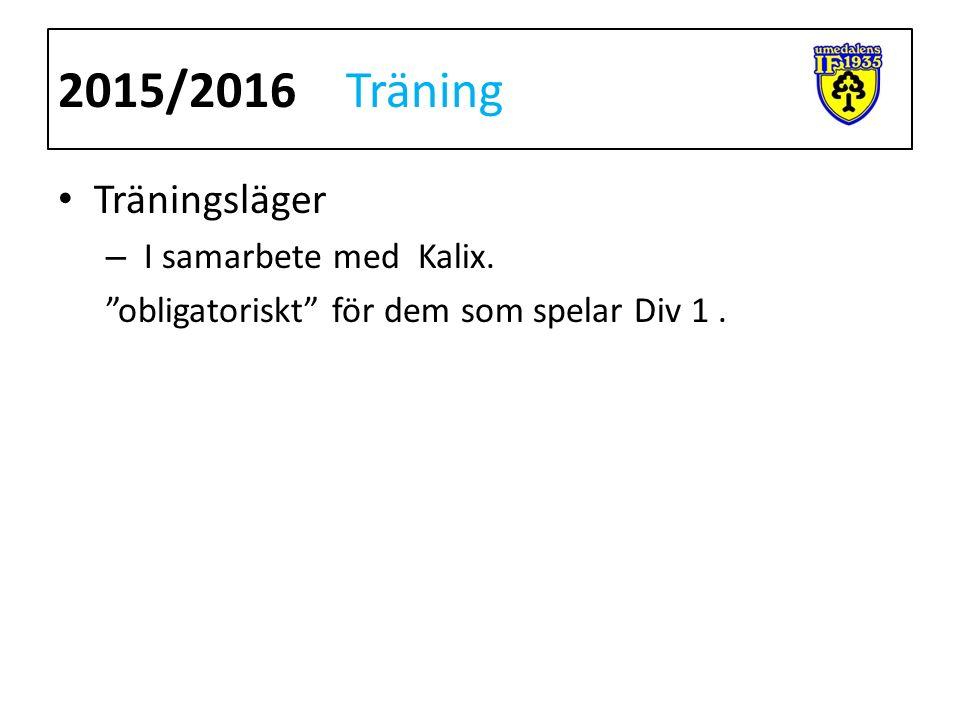 Träningsläger – I samarbete med Kalix. obligatoriskt för dem som spelar Div 1. 2015/2016Träning