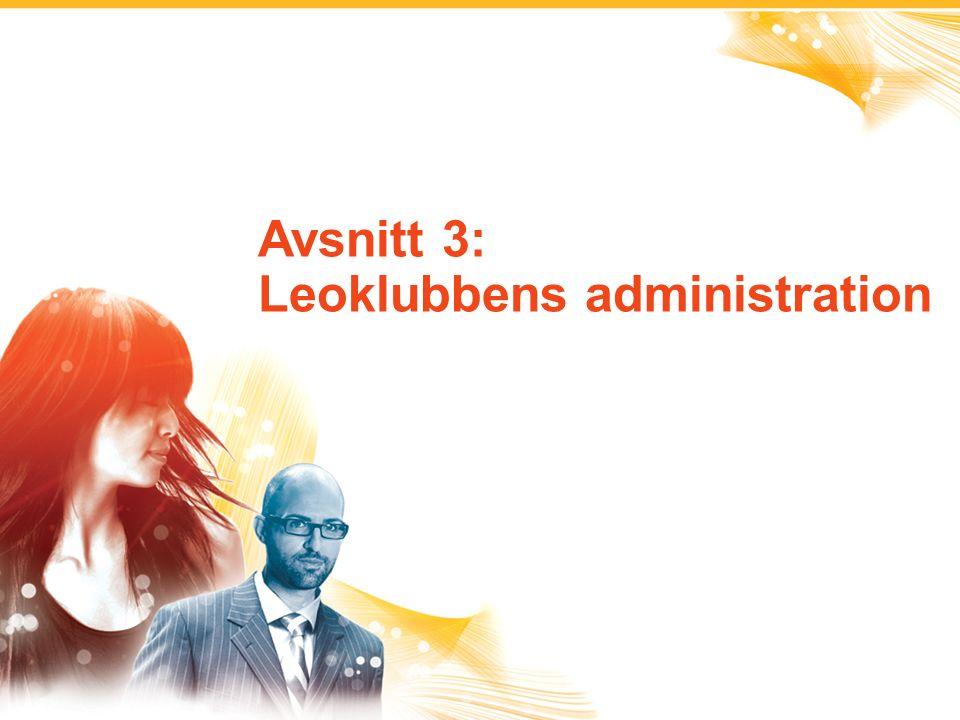 2 Leoklubbens organisationsavgift Leoklubbens årsavgift Leoklubbens medlemsavgift Leoklubbprogrammets avgifter Klubbadministration