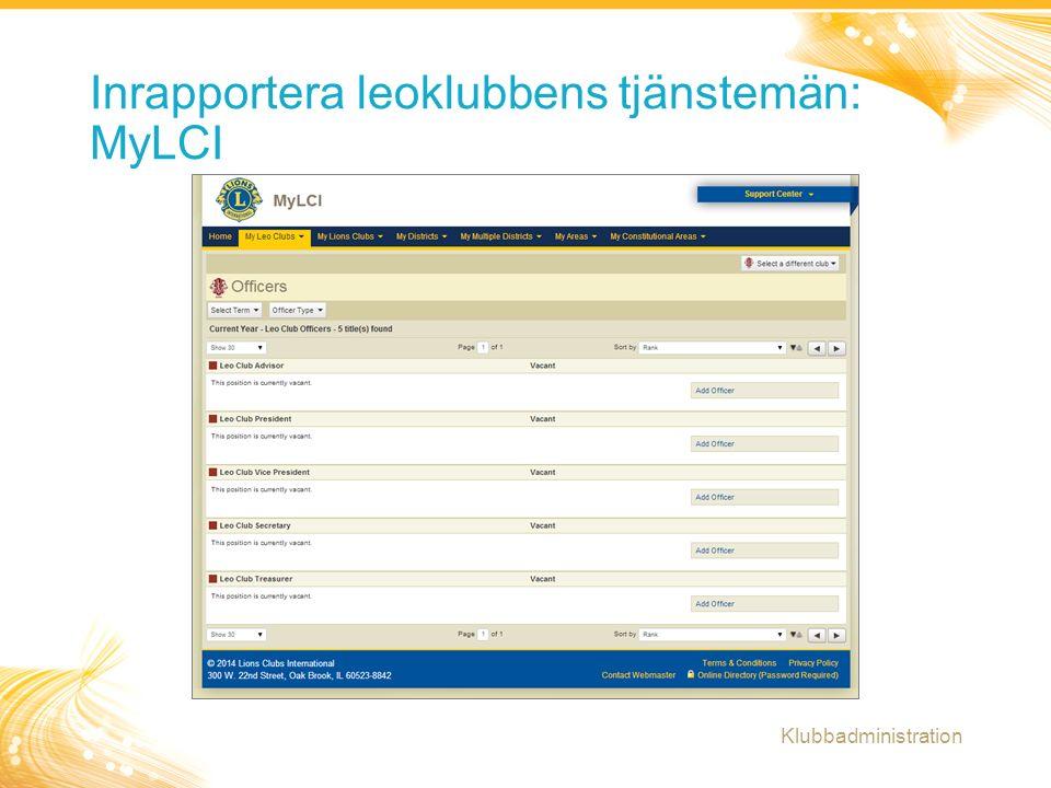 10 Inrapportera leoklubbens tjänstemän: MyLCI Klubbadministration