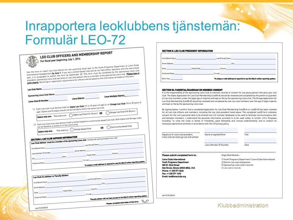 11 Inrapportera leoklubbens tjänstemän: Formulär LEO-72 Klubbadministration
