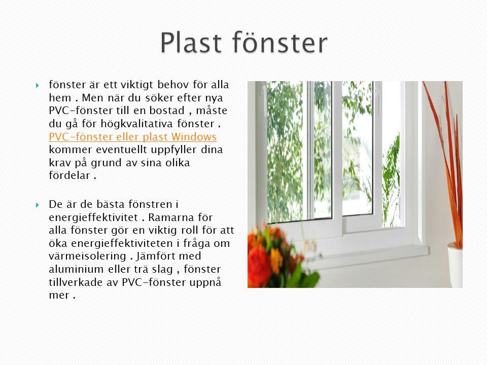  fönster är ett viktigt behov för alla hem.