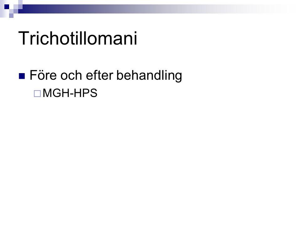 Trichotillomani Före och efter behandling  MGH-HPS