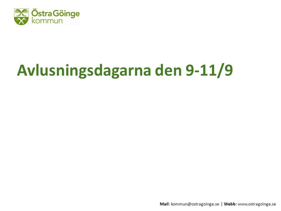 Mail: kommun@ostragoinge.se | Webb: www.ostragoinge.se Text här Avlusningsdagarna den 9-11/9