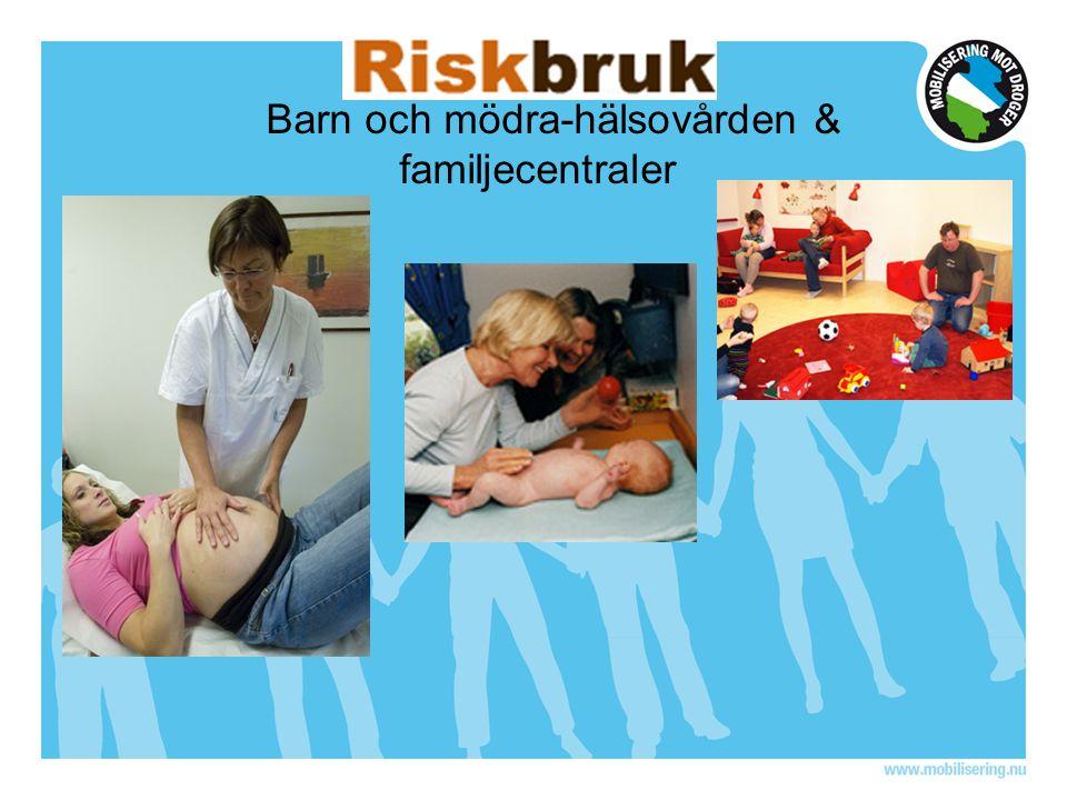 Barn och mödra-hälsovården & familjecentraler
