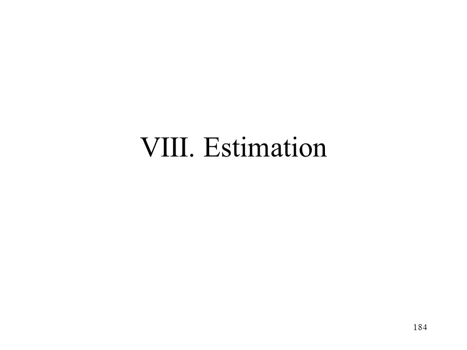 184 VIII. Estimation