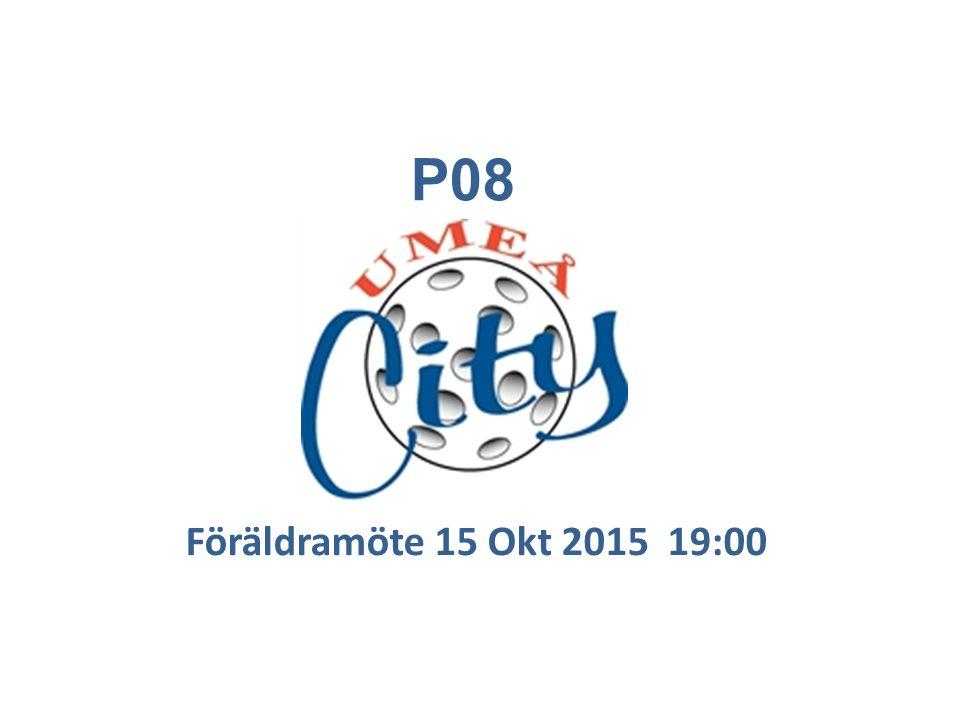 Föräldramöte 15 Okt 2015 19:00 P08