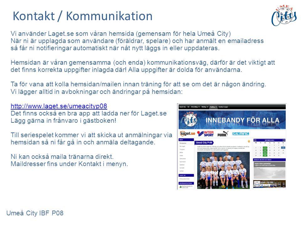 Vi använder Laget.se som våran hemsida (gemensam för hela Umeå City) När ni är upplagda som användare (föräldrar, spelare) och har anmält en emailadress så får ni notifieringar automatiskt när nåt nytt läggs in eller uppdateras.