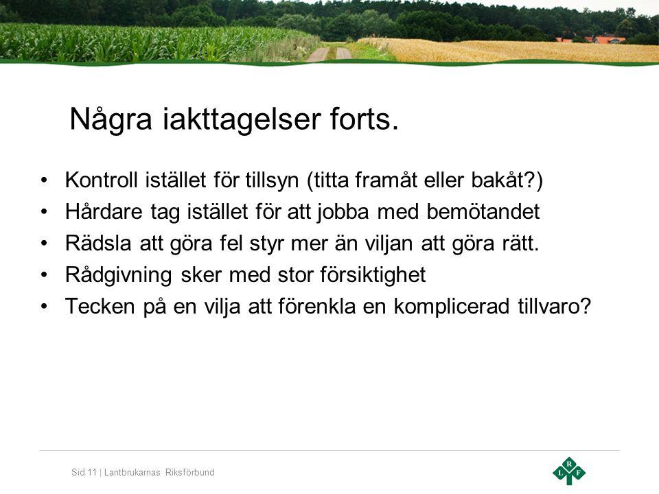 Sid 11 | Lantbrukarnas Riksförbund Några iakttagelser forts.