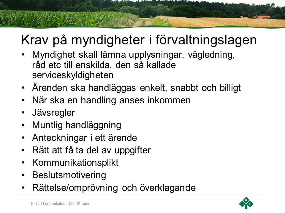 Sid 15 | Lantbrukarnas Riksförbund Kommunerna bestämmer SKL:s vägledning är en rekommendation.