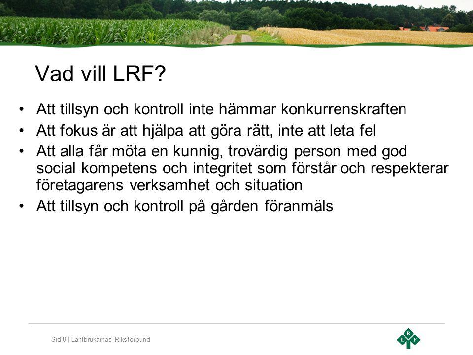 Sid 9 | Lantbrukarnas Riksförbund Vad vill LRF.