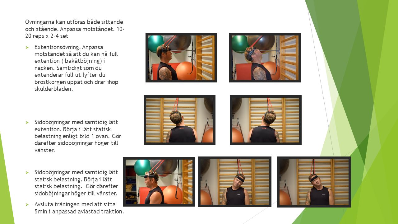 Övningarna kan utföras både sittande och stående. Anpassa motståndet. 10- 20 reps x 2-4 set  Extentionsövning. Anpassa motståndet så att du kan nå fu