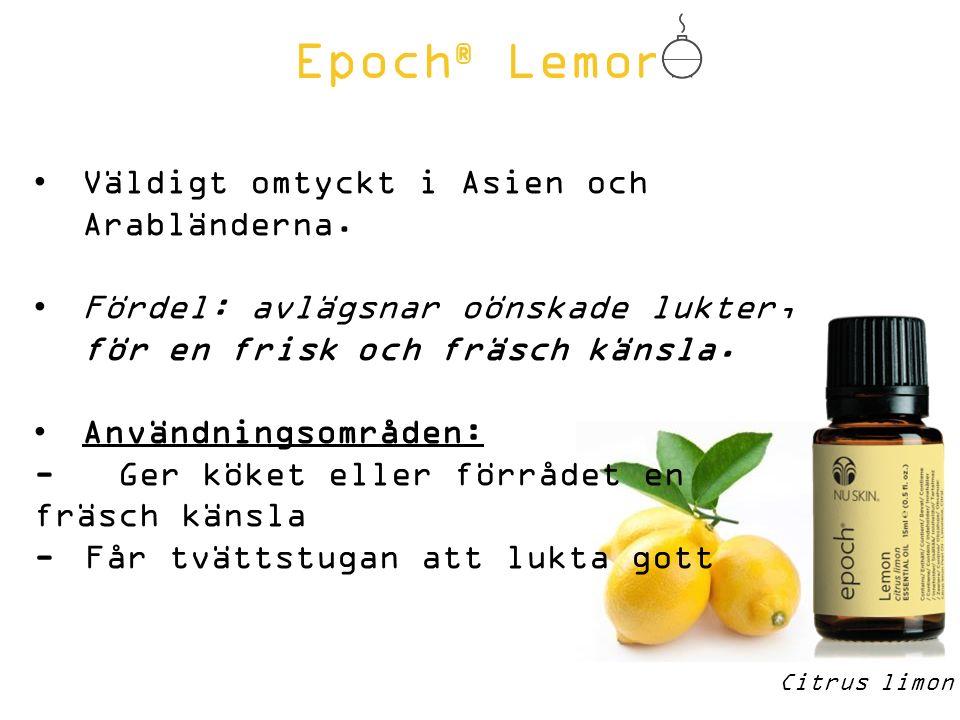 Epoch ® Lemon Citrus limon Väldigt omtyckt i Asien och Arabländerna.