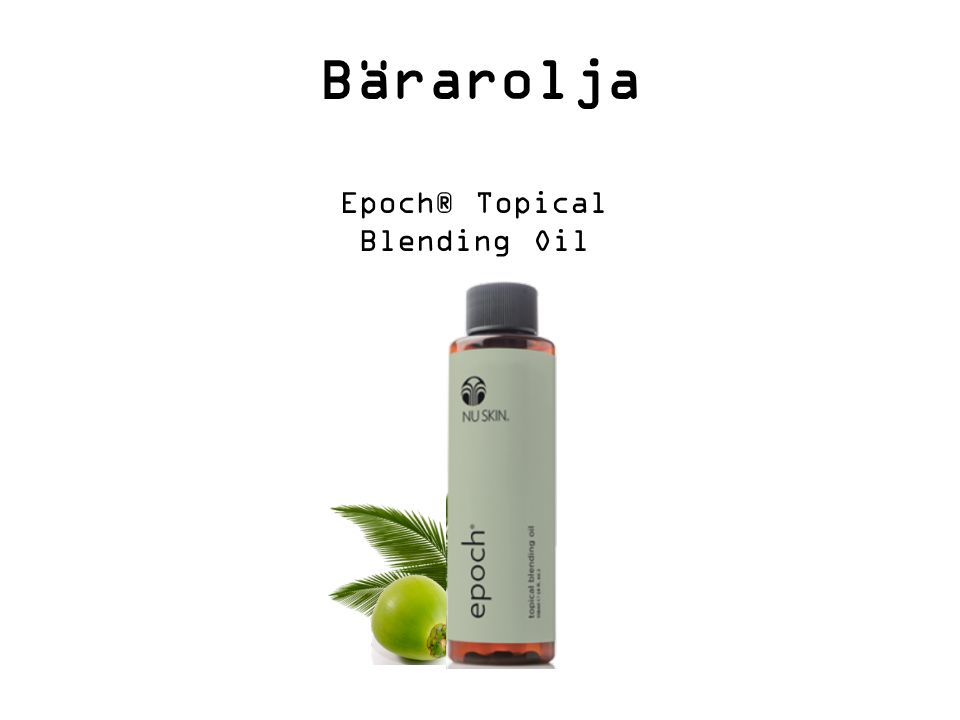 Bärarolja Epoch® Topical Blending Oil