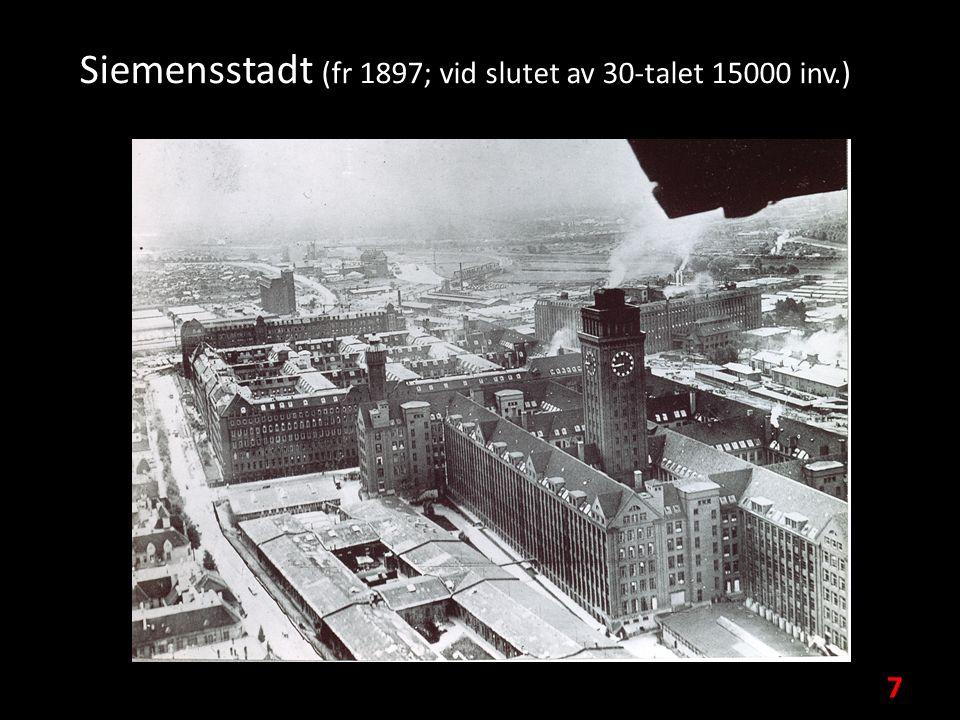 Siemensstadt (fr 1897; vid slutet av 30-talet 15000 inv.) 7