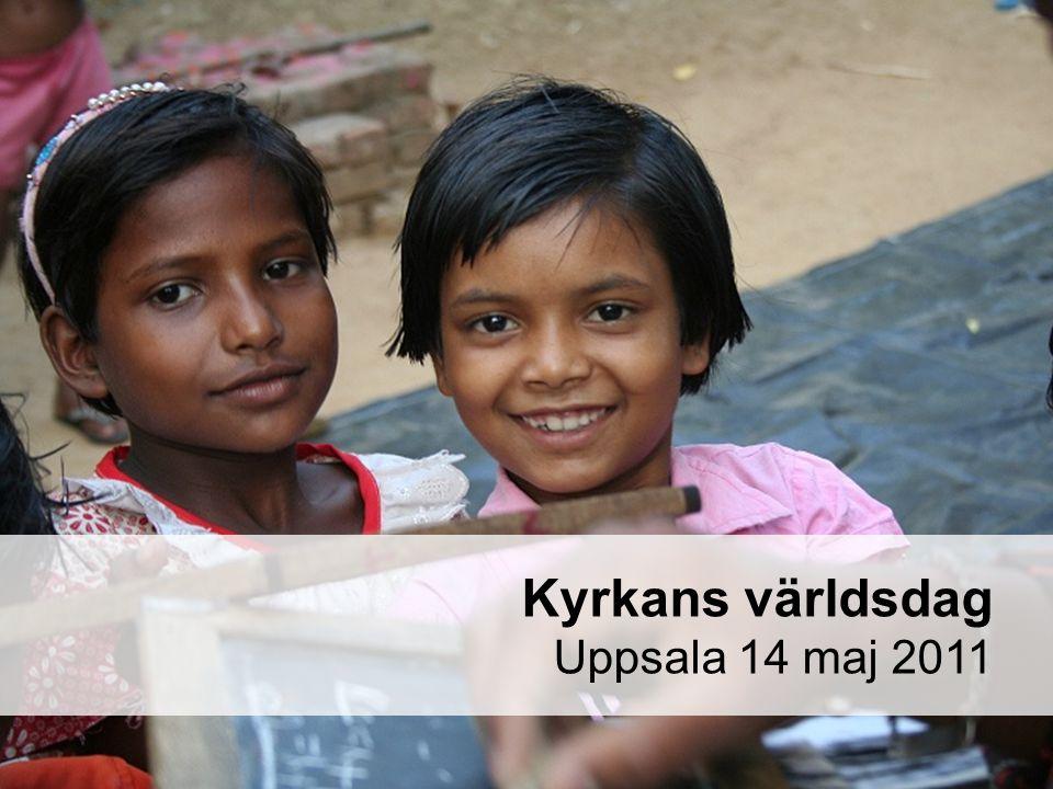 Kyrkans världsdag Uppsala 14 maj 2011