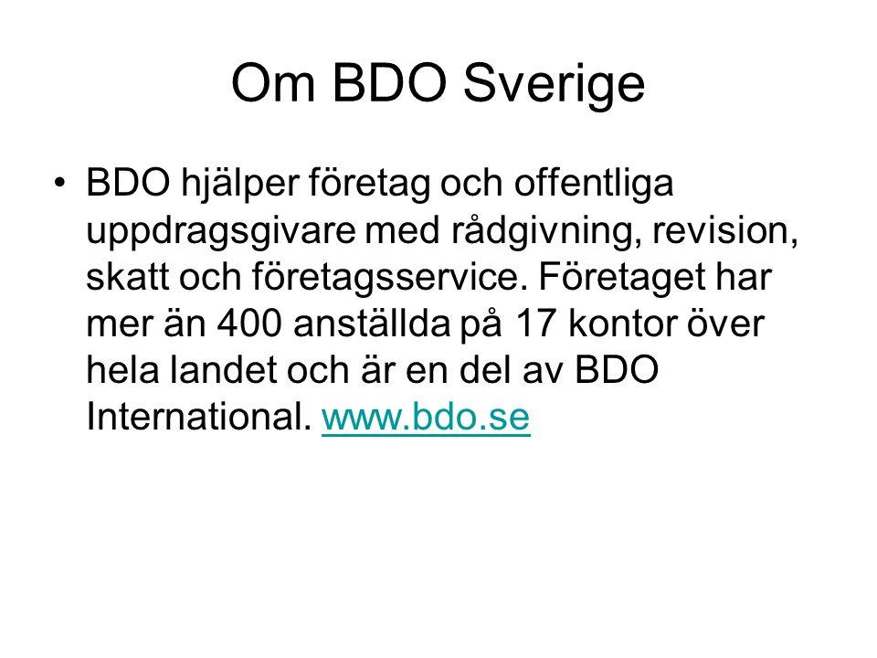 Om BDO Sverige BDO hjälper företag och offentliga uppdragsgivare med rådgivning, revision, skatt och företagsservice. Företaget har mer än 400 anställ