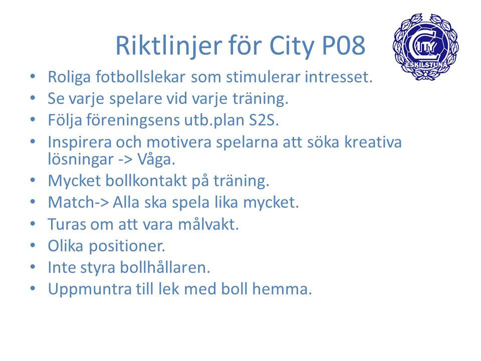 Riktlinjer för City P08 Roliga fotbollslekar som stimulerar intresset.