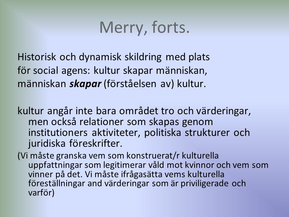 Merry, forts.