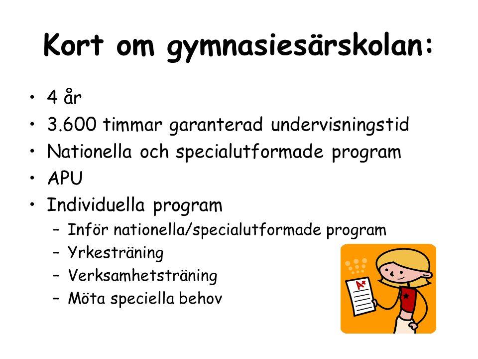 Specialutformade program: Exempel på vad som finns i Stockholms län: Barn och omsorg Kontor och administration Bygg och fastighet
