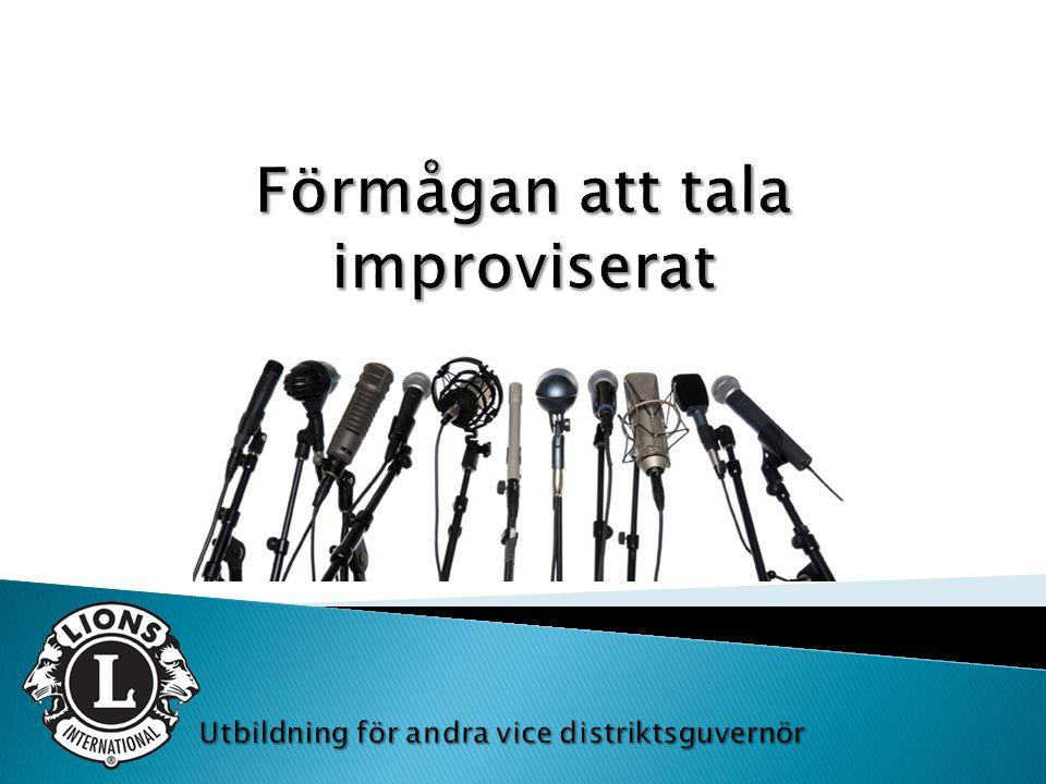  Förstå fördelarna med att tala improviserat  Förutse situationer för att tala improviserat  Använd taktiker för att tänka snabbt  Förbered ett tal med kort varsel 1