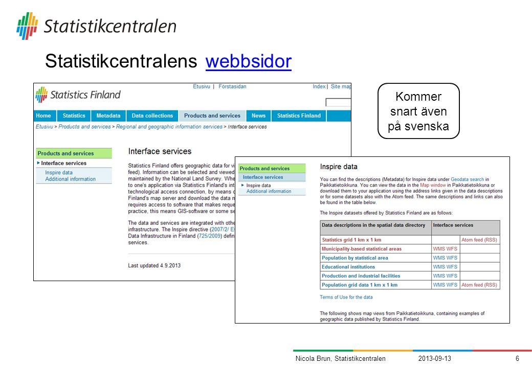 Statistikcentralens webbsidorwebbsidor 2013-09-136Nicola Brun, Statistikcentralen Kommer snart även på svenska