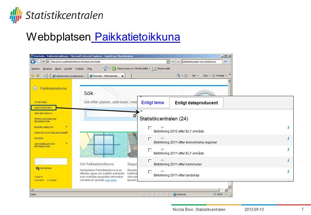 Webbplatsen Paikkatietoikkuna Paikkatietoikkuna 2013-09-137Nicola Brun, Statistikcentralen