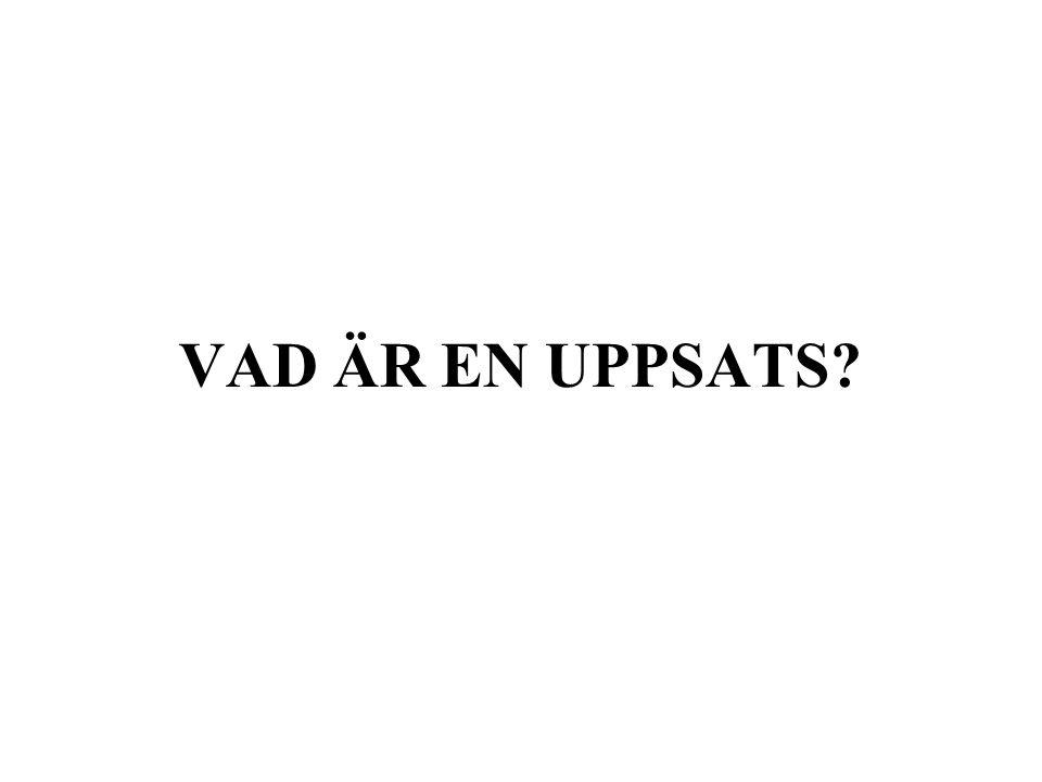 VAD ÄR EN UPPSATS