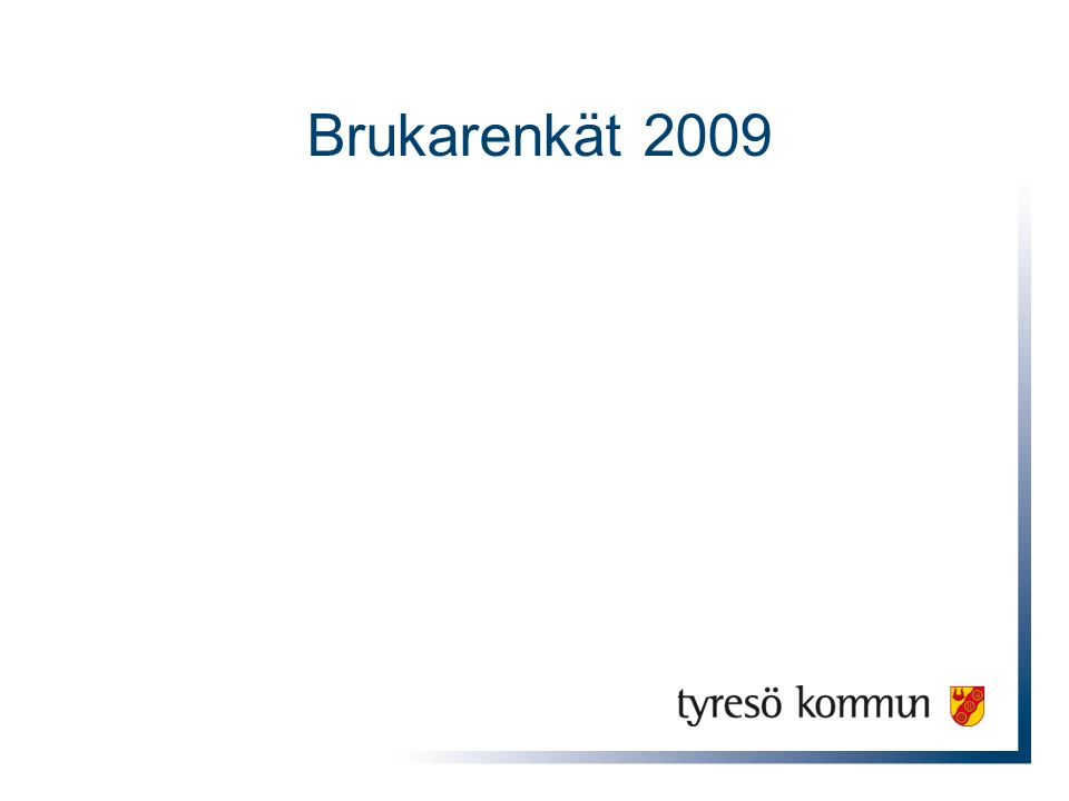 Brukarenkät 2009