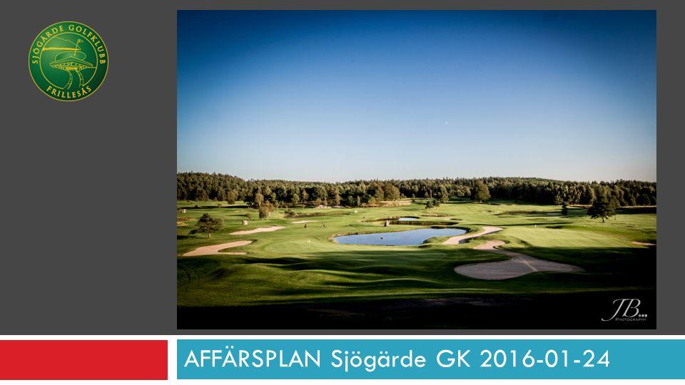 AFFÄRSPLAN Sjögärde GK 2016-01-24