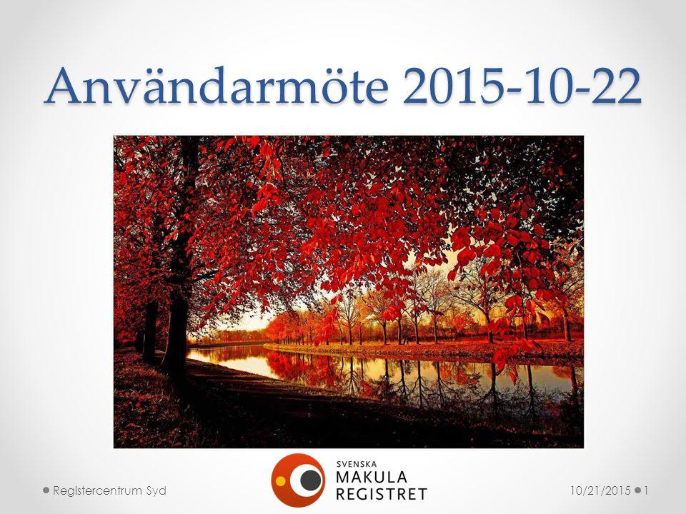 Användarmöte 2015-10-22 10/21/2015Registercentrum Syd1
