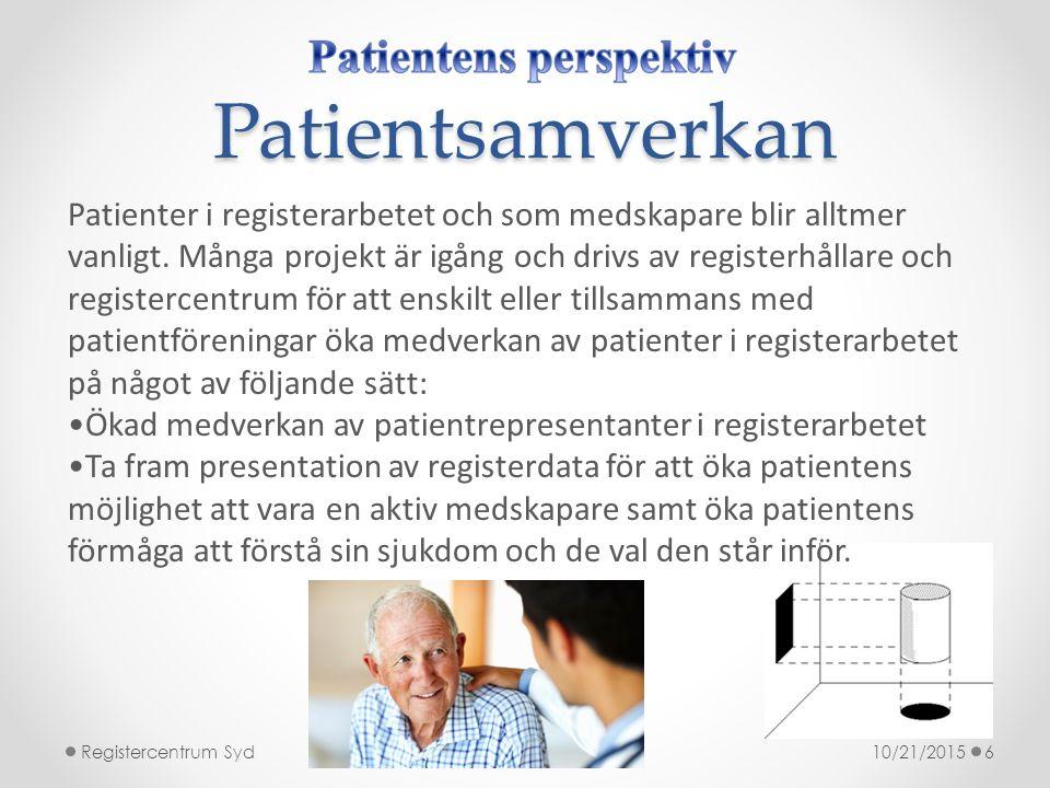 Patientsamverkan Patienter i registerarbetet och som medskapare blir alltmer vanligt. Många projekt är igång och drivs av registerhållare och register