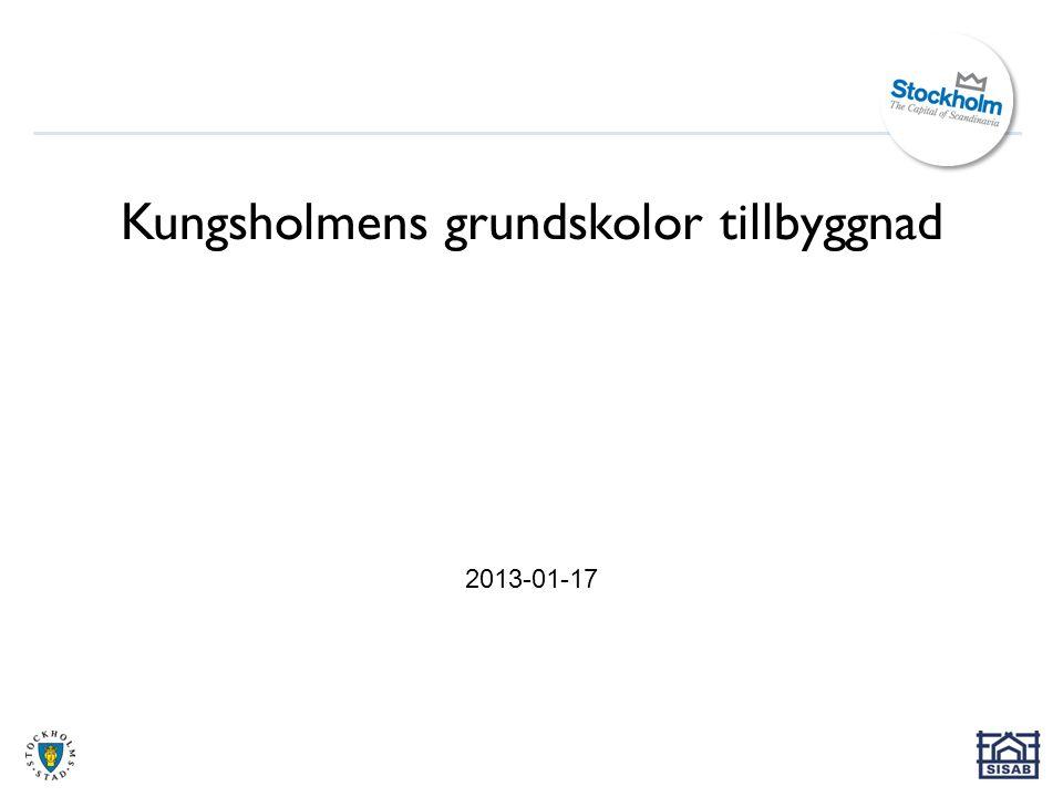 Kungsholmens grundskolor tillbyggnad 2013-01-17