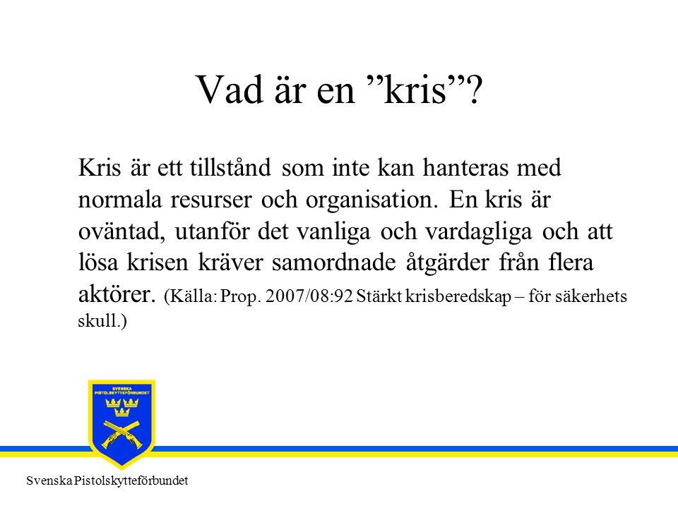 Svenska Pistolskytteförbundet SPSF Policy (antagen vid FM 2011) Säkerhetsrelaterade bestämmelser ska följas Incidenter ska anmälas till Förbundskansliet En kommunikationsplan ska upprättas En riskanalys med vidhängande plan bör upprättas