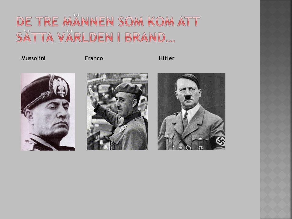 Mussolini Franco Hitler