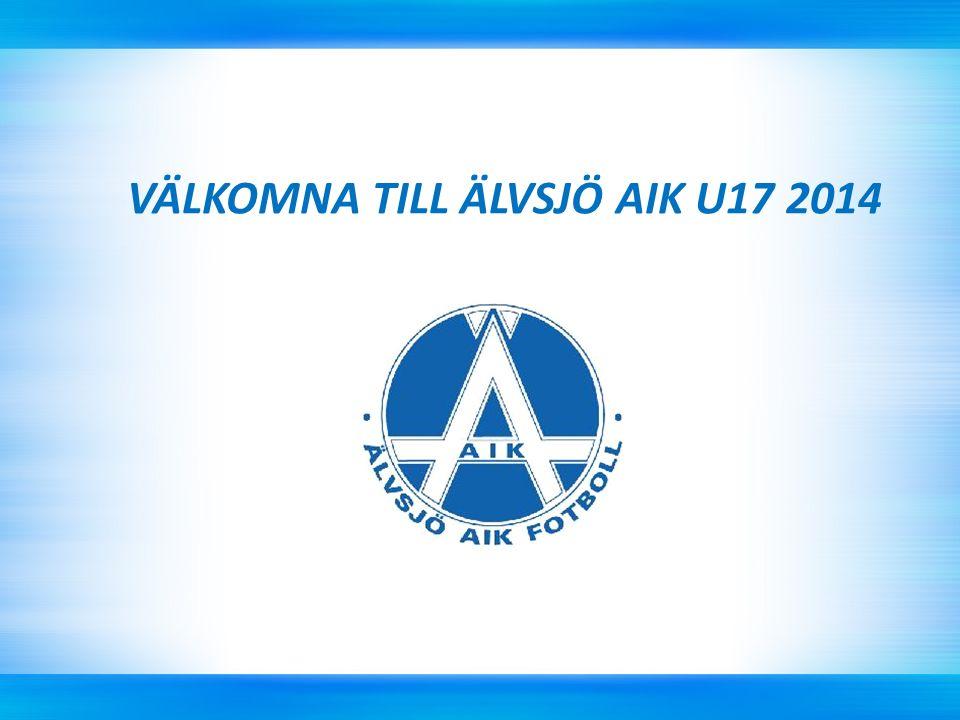 VÄLKOMNA TILL ÄLVSJÖ AIK U17 2014