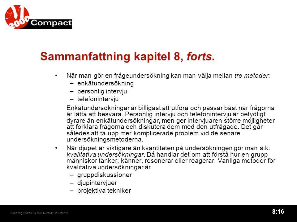 8:16 Kopiering tillåten. M2000 Compact © Liber AB Sammanfattning kapitel 8, forts.