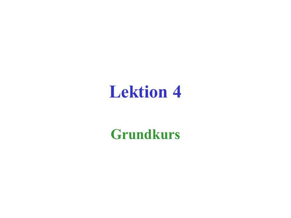 Lektion 4 Grundkurs