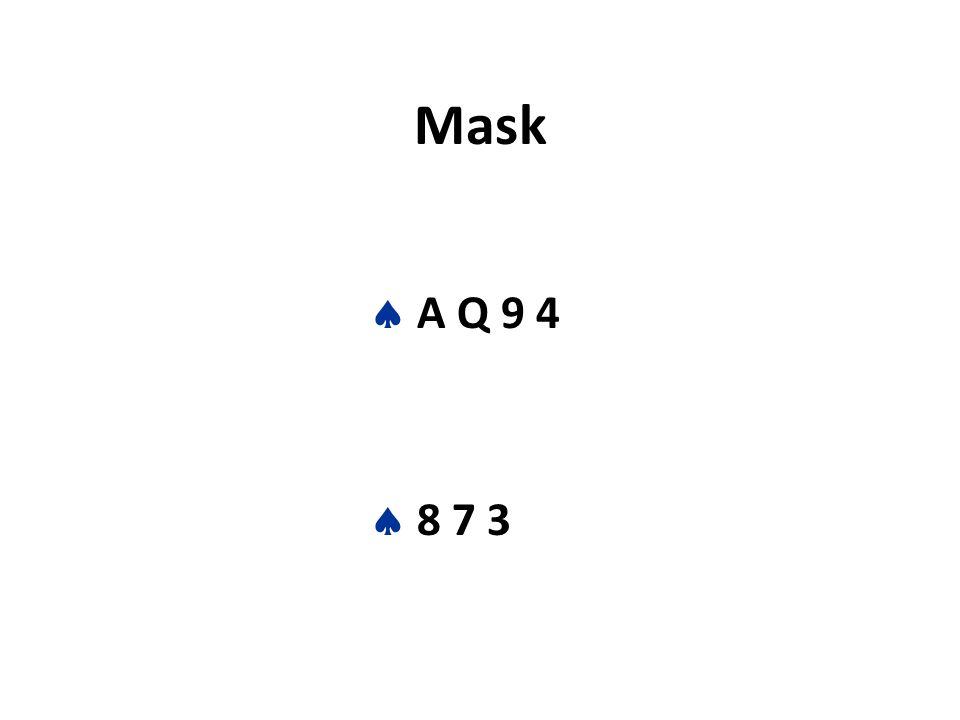 Mask  A Q 9 4  8 7 3