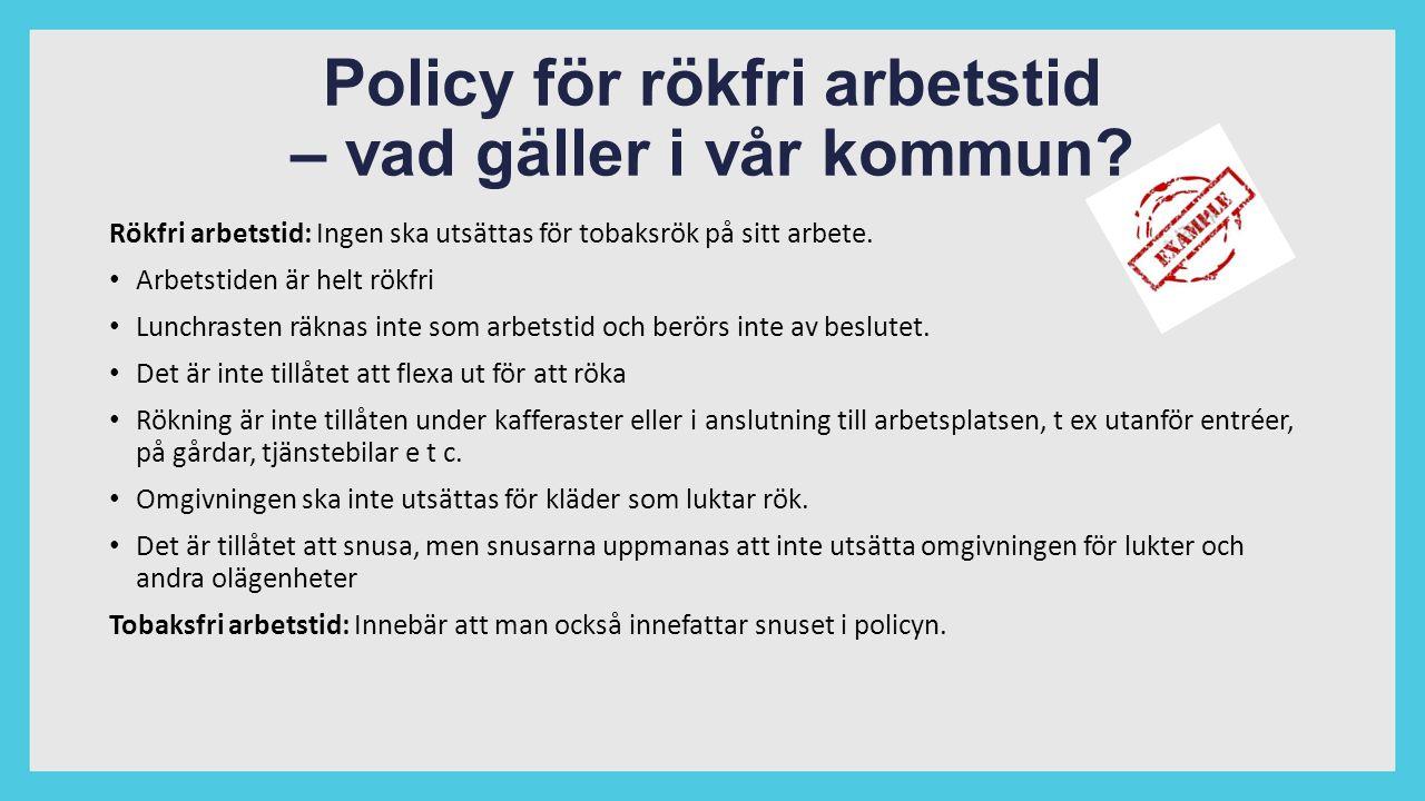 Policy för rökfri arbetstid – vad gäller i vår kommun.