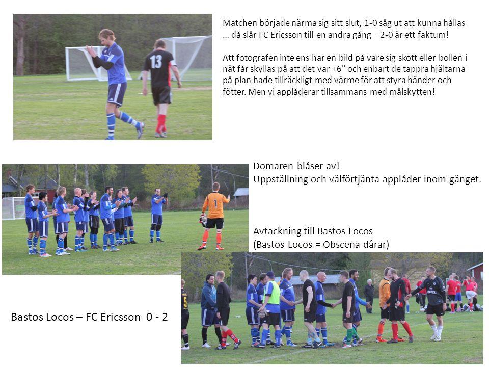 Matchen började närma sig sitt slut, 1-0 såg ut att kunna hållas … då slår FC Ericsson till en andra gång – 2-0 är ett faktum.