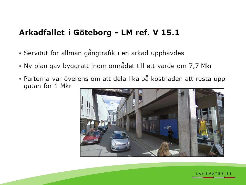 Arkadfallet i Göteborg - LM ref.