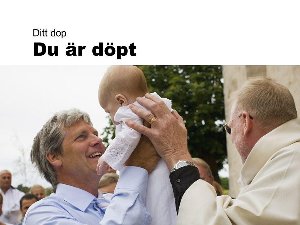Ditt dop Du är döpt