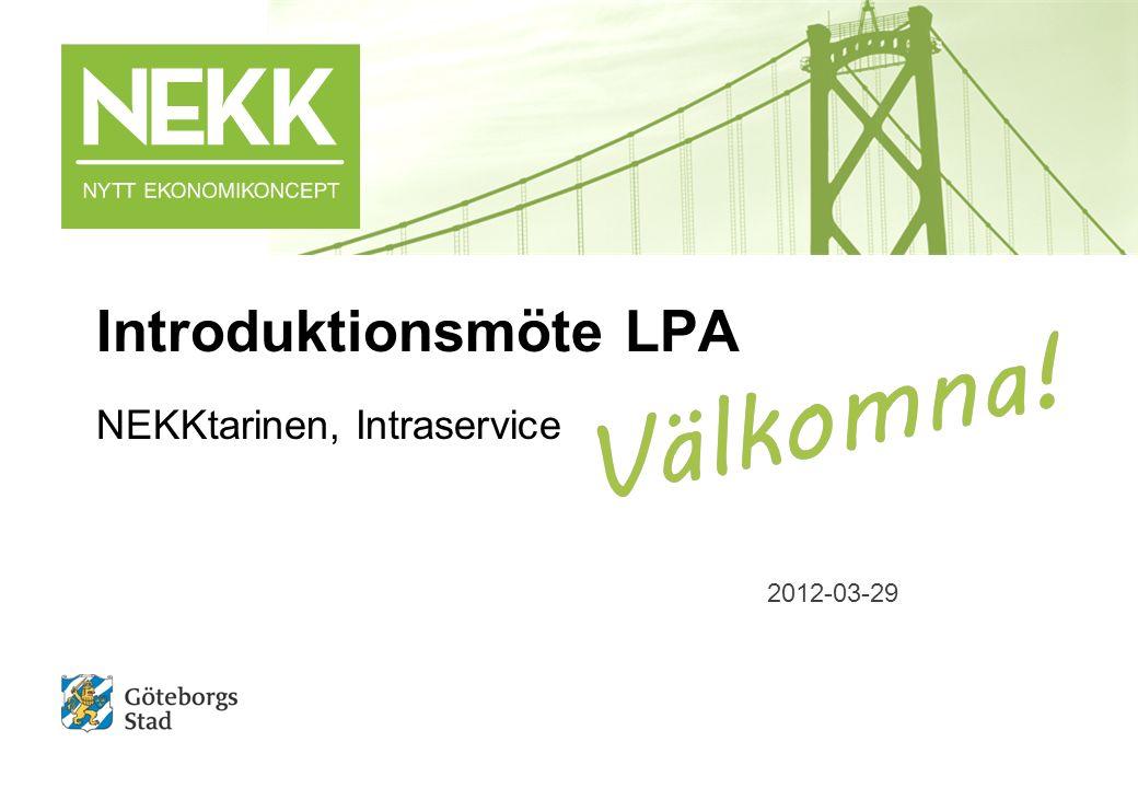 Introduktionsmöte LPA NEKKtarinen, Intraservice 2012-03-29