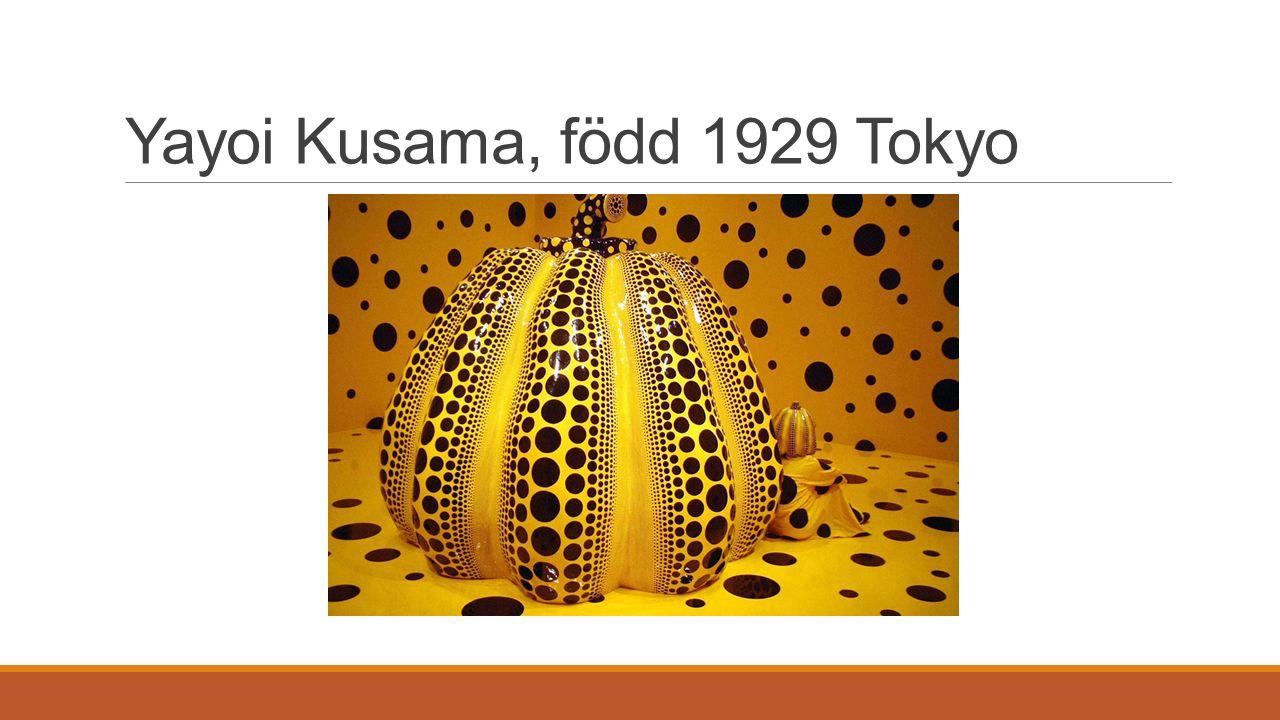 Känd för sina spretande mönster som täcker hela rum Den japanska konstnären Yayoi Kusama (f.