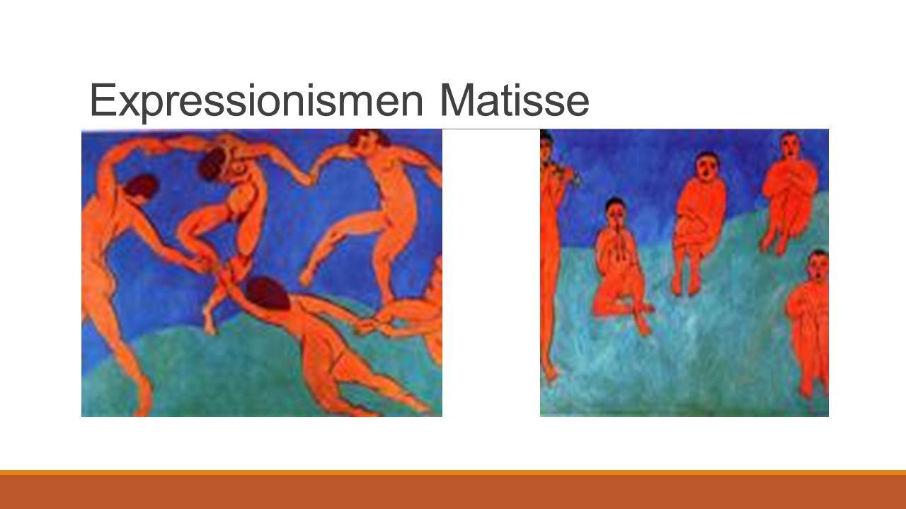 Expressionismen Matisse