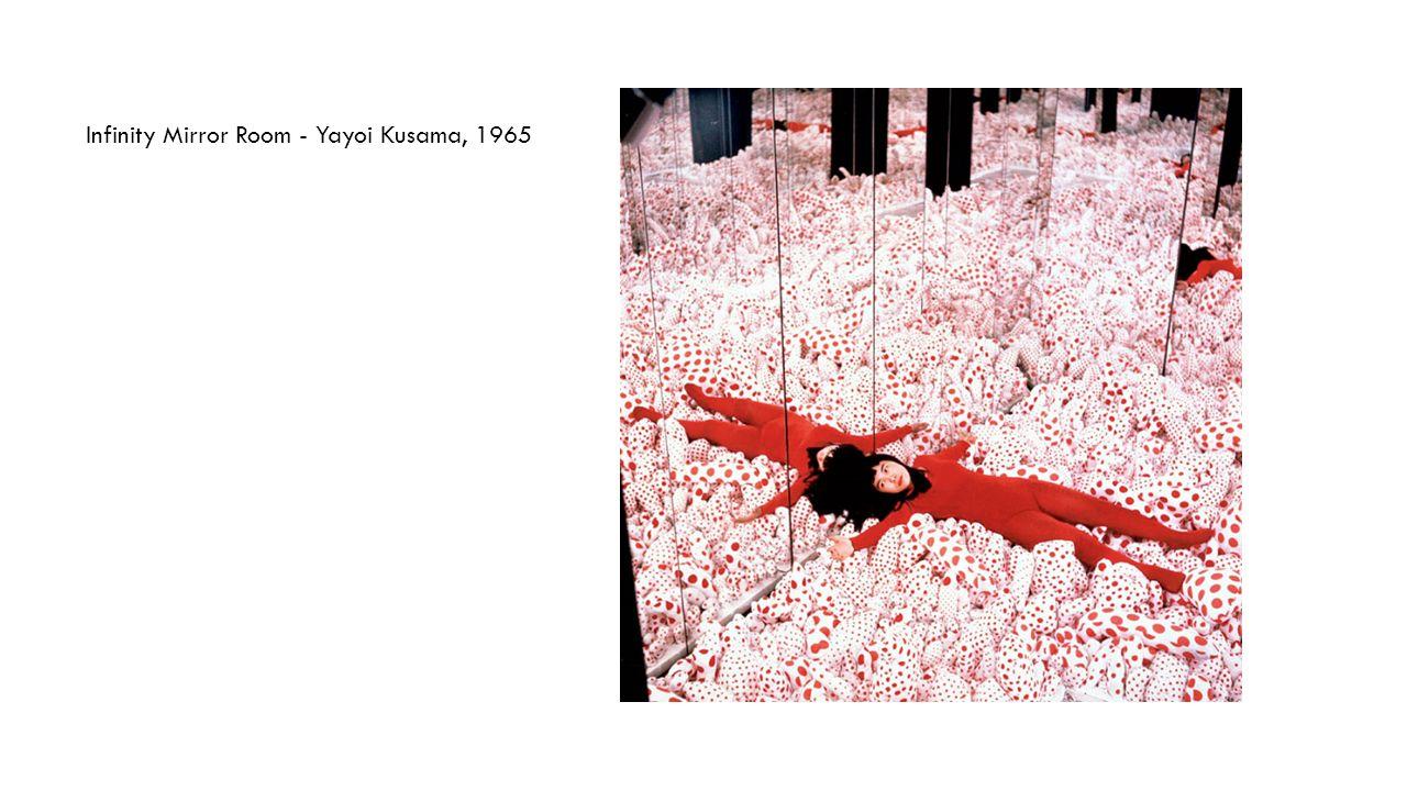Infinity Mirror Room - Yayoi Kusama, 1965