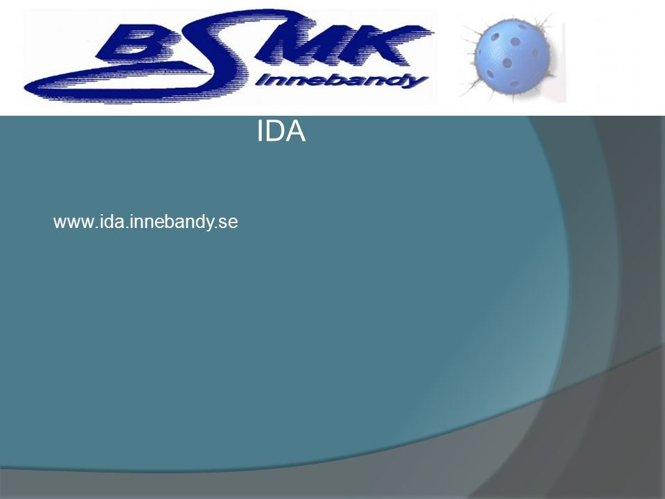 IDA www.ida.innebandy.se